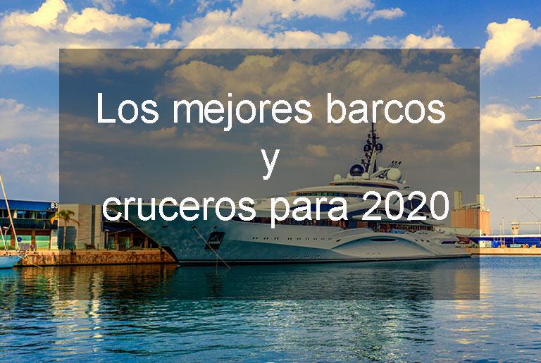 mejores barcos para navegar viajando