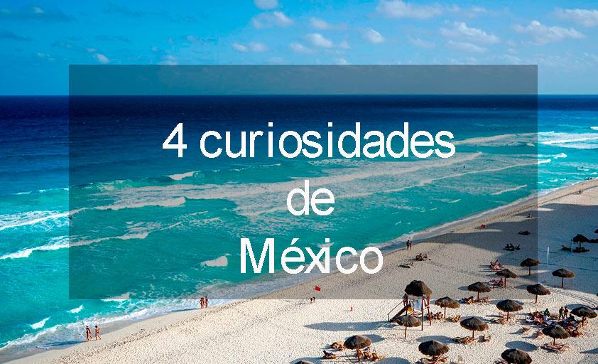 curiosidades de Mexico