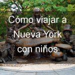 Cómo viajar a Nueva York con niños