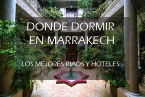 Los mejores Riads y hoteles de Marrakech