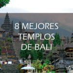 Los mejores templos de Bali