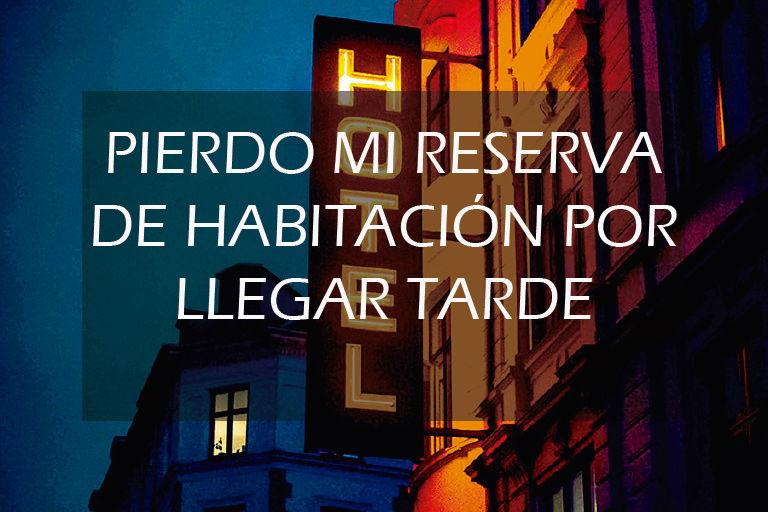 Perder reserva hotel