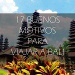 Razones para viajar a Bali