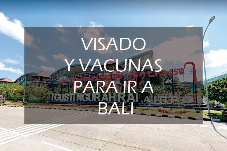 requisitos para ir a Bali