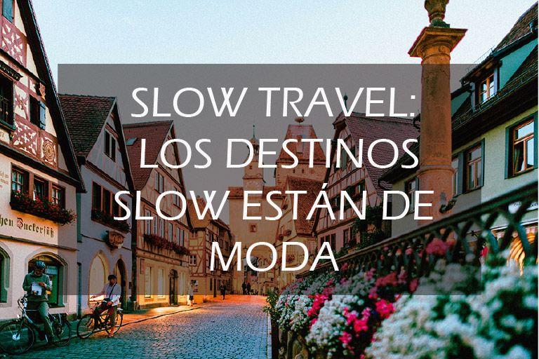 Ciudades Slow turismo sostenible