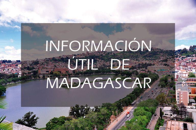 Información útil para viajar a Madagascar
