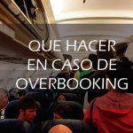 ¿Qué hacer en caso de Overbooking?