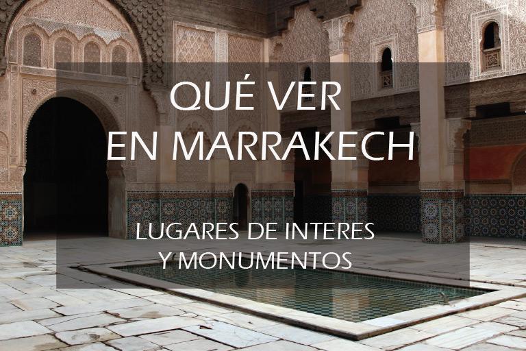 ¿qué ver en Marrakech?