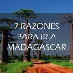 7 Razones para ir a Madagascar