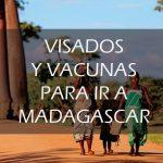 ¿Qué necesito para ir a Madagascar?